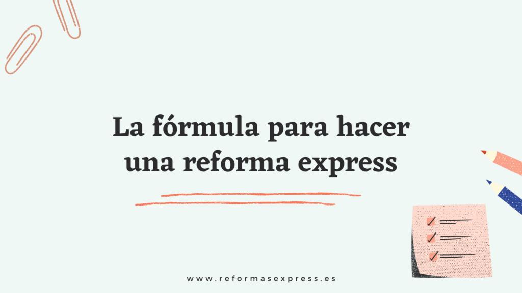 Reformas integrales express