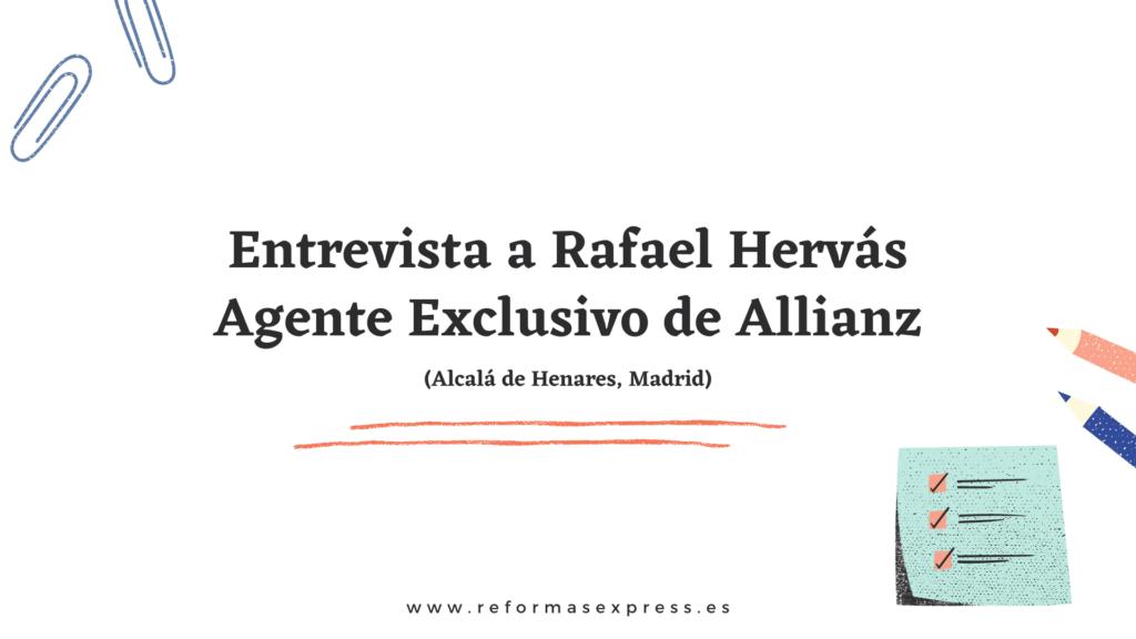 Entrevista a Rafael Hervás sobre seguros en reformas integrales