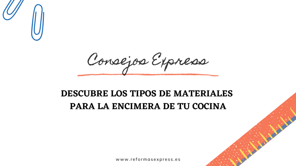 Los materiales más recomendables para la encimera de tu cocina